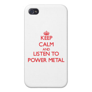 Keep calm and listen to POWER METAL iPhone 4 Case