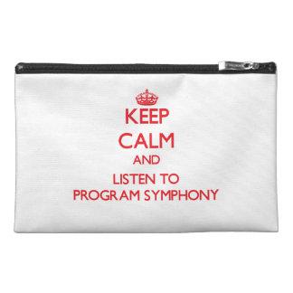 Keep calm and listen to PROGRAM SYMPHONY Travel Accessory Bag