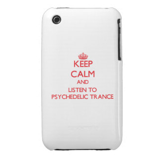 Keep calm and listen to PSYCHEDELIC TRANCE Case-Mate iPhone 3 Case