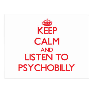 Keep calm and listen to PSYCHOBILLY Post Cards