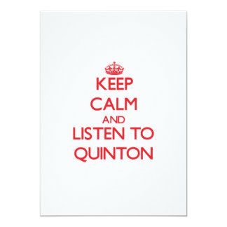 Keep Calm and Listen to Quinton 5x7 Paper Invitation Card