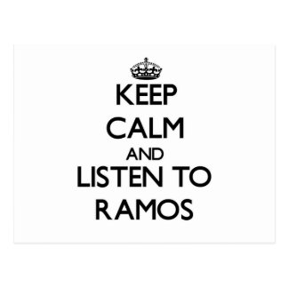 Keep calm and Listen to Ramos Postcard