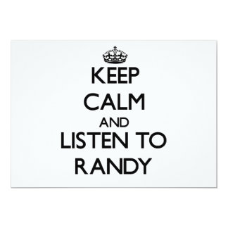 Keep Calm and Listen to Randy Personalized Invitations
