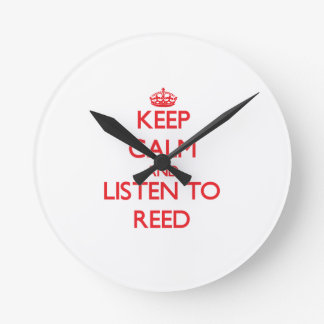 Keep calm and Listen to Reed Wall Clocks