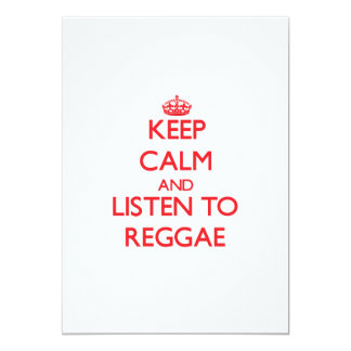 Keep calm and listen to REGGAE 5x7 Paper Invitation Card