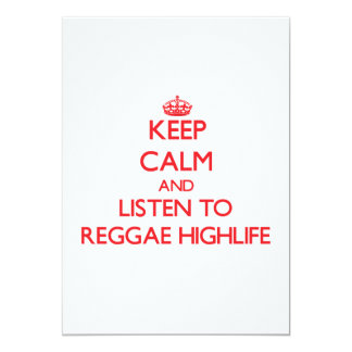 Keep calm and listen to REGGAE HIGHLIFE 5x7 Paper Invitation Card