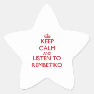 Keep calm and listen to REMBETIKO Star Sticker