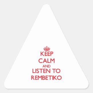 Keep calm and listen to REMBETIKO Triangle Sticker