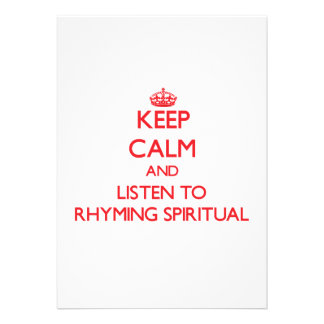 Keep calm and listen to RHYMING SPIRITUAL Custom Invites