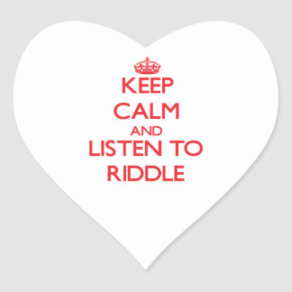 Keep calm and Listen to Riddle Heart Stickers