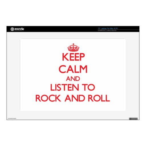"""Keep calm and listen to ROCK AND ROLL 15"""" Laptop Decals"""