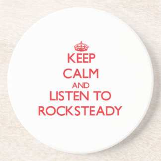 Keep calm and listen to ROCKSTEADY Beverage Coaster
