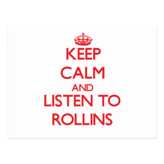 Keep calm and Listen to Rollins Post Card