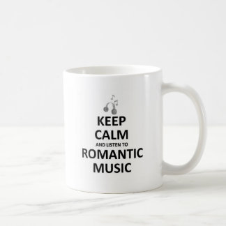 Keep calm and listen to romantic music coffee mug
