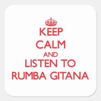 Keep calm and listen to RUMBA GITANA Square Sticker