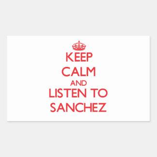Keep calm and Listen to Sanchez Sticker
