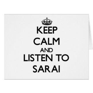 Keep Calm and listen to Sarai Large Greeting Card