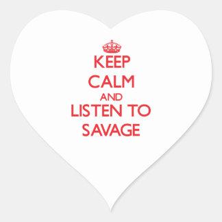 Keep calm and Listen to Savage Sticker