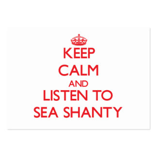 Keep calm and listen to SEA SHANTY Business Card Templates