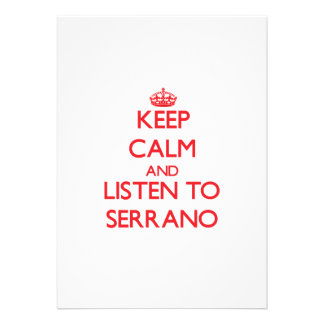 Keep calm and Listen to Serrano Personalized Invites