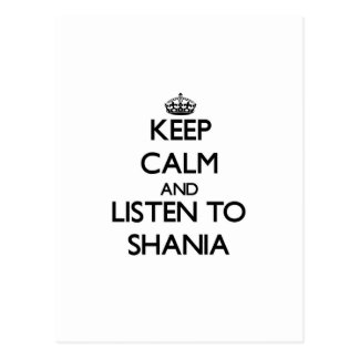 Keep Calm and listen to Shania Postcard