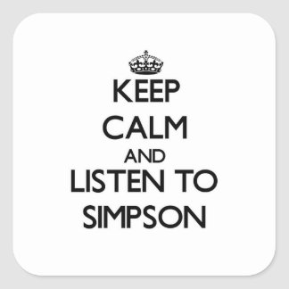 Keep calm and Listen to Simpson Sticker