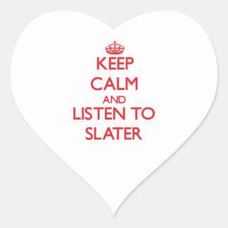 Keep calm and Listen to Slater Heart Sticker