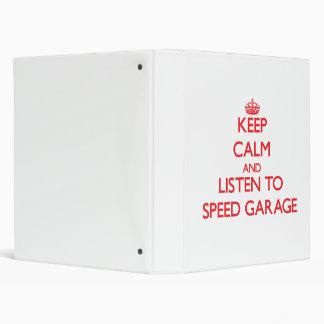 Keep calm and listen to SPEED GARAGE Vinyl Binder