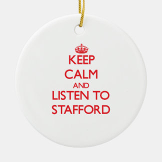 Keep calm and Listen to Stafford Christmas Tree Ornament
