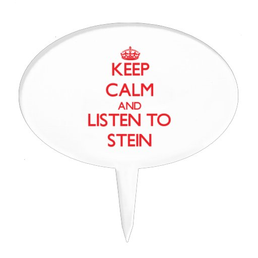 Keep calm and Listen to Stein Cake Topper