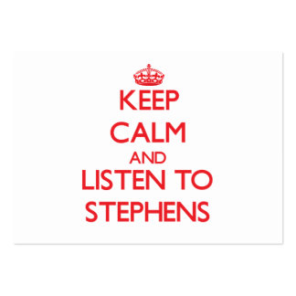 Keep calm and Listen to Stephens Business Card Templates