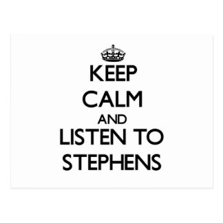 Keep calm and Listen to Stephens Post Cards