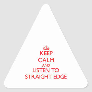 Keep calm and listen to STRAIGHT EDGE Stickers