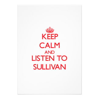 Keep Calm and Listen to Sullivan Personalized Announcements