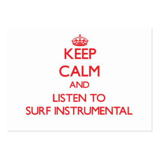 Keep calm and listen to SURF INSTRUMENTAL Business Cards