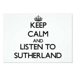 Keep calm and Listen to Sutherland Custom Announcement