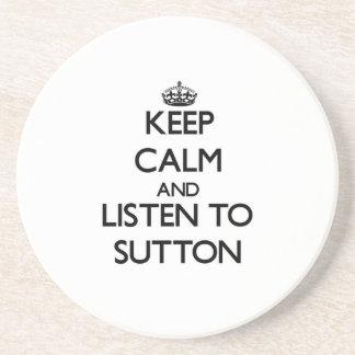 Keep calm and Listen to Sutton Coaster
