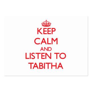 Keep Calm and listen to Tabitha Business Card