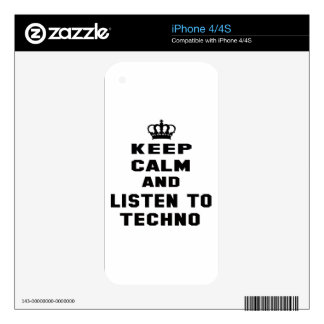 Keep calm and listen to Techno. iPhone 4S Decal