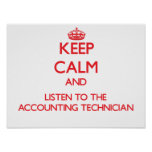 Keep Calm and Listen to the Accounting Technician Poster