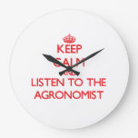 Keep Calm and Listen to the Agronomist Wall Clock