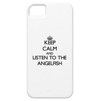 Keep calm and Listen to the Angelfish iPhone 5/5S Cover