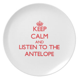 Keep calm and listen to the Antelope Plate