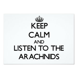 Keep calm and Listen to the Arachnids Custom Invitation