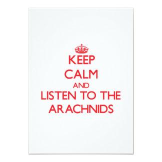 """Keep calm and listen to the Arachnids 5"""" X 7"""" Invitation Card"""