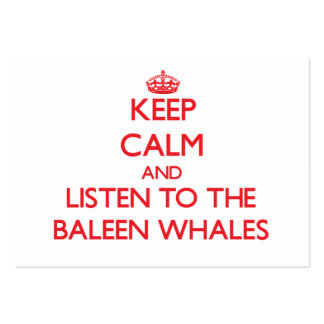 Keep calm and listen to the Baleen Whales Business Card Template
