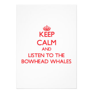 Keep calm and listen to the Bowhead Whales Personalized Announcements