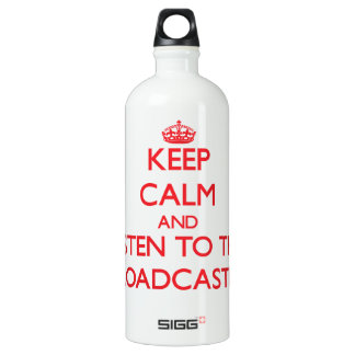 Keep Calm and Listen to the Broadcaster SIGG Traveler 1.0L Water Bottle