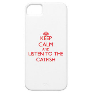 Keep calm and listen to the Catfish iPhone 5 Cover