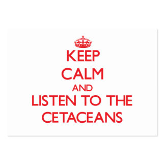 Keep calm and listen to the Cetaceans Large Business Cards (Pack Of 100)